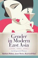 Gender in Modern East Asia af Janet Theiss, Barbara Molony, Hyaeweol Choi