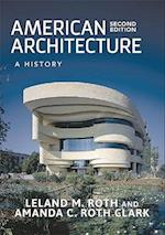 American Architecture af Leland M. Roth