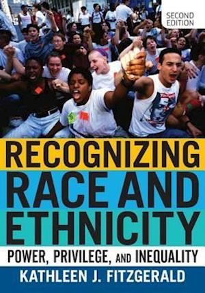 Bog, paperback Recognizing Race and Ethnicity af Kathleen J. Fitzgerald