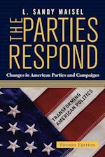 The Parties Respond (Transforming American Politics)