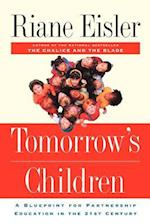 Tomorrow's Children af Nel Noddings, Riane Eisler