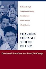 Charting Chicago School Reform