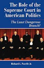 The Role of the Supreme Court in American Politics (Dilemmas in American Politics)