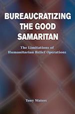 Bureaucratizing the Good Samaritan