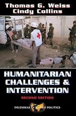 Humanitarian Challenges and Intervention (Dilemmas in World Politics S)