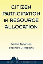 Citizen Participation and Resource Allocation (Urban Policy Challenges)