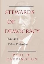 Stewards of Democracy (New Perspectives on Law, Culture & Society)