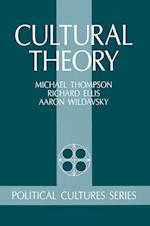 Cultural Theory af Mary Wildavsky, Aaron Wildavsky, Richard J Ellis