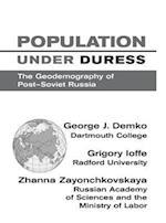 Population Under Duress