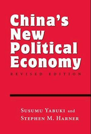 China's New Political Economy