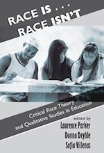 Race is...Race isn't