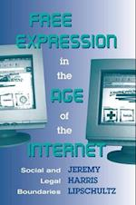Free Expression in the Age of the Internet