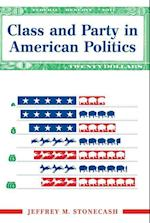 Class and Party in American Politics (Transforming American Politics)