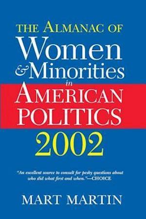 The Almanac Of Women And Minorities In American Politics 2002