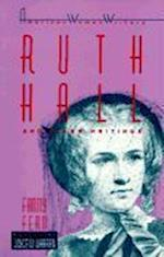 Ruth Hall and Other Writings by Fanny Fern (American Women Writers)