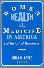 Women, Health, and Medicine in America