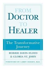 From Doctor to Healer: The Transformative Journey af Robbie E. Davis-Floyd