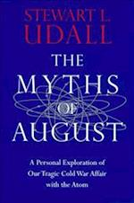 The Myths of August af Udall Stewart, Stewart L. Udall
