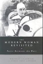 The Modern Woman Revisited af Whitney Chadwick, Tirza True Latimer