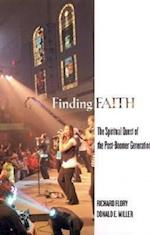 Finding Faith af Richard W. Flory, Donald E. Miller