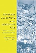 Churches and Charity in the Immigrant City