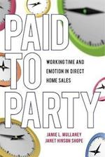 Paid to Party (Families in Focus)