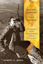 Rachel Carson and Her Sisters