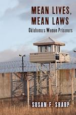 Mean Lives, Mean Laws (CRITICAL ISSUES IN CRIME AND SOCIETY)