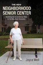 The New Neighborhood Senior Center