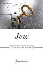 Jew (Key Words in Jewish Studies)