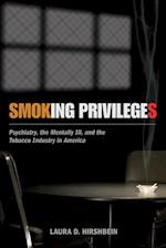 Smoking Privileges (Critical Issues In Health And Medicine)