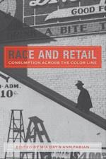 Race and Retail (Rutgers Studies on Race and Ethnicity)