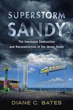 Superstorm Sandy (Nature Society and Culture)