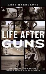 Life After Guns (Rutgers Series in Childhood Studies)