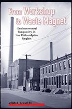 From Workshop to Waste Magnet (Nature Society and Culture)