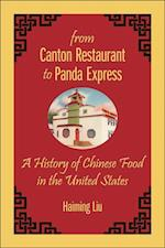 From Canton Restaurant to Panda Express (Asian American Studies Today)