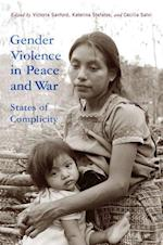 Gender Violence in Peace and War (Genocide, Political Violence, Human Rights (Hardcover))