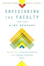 Envisioning the Faculty for the Twenty-First Century (American Campus)
