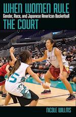 When Women Rule the Court (Critical Issues in Sport and Society)