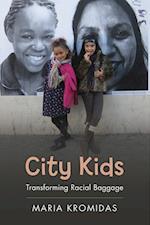 City Kids (Rutgers Series in Childhood Studies)