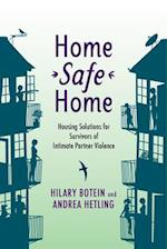 Home Safe Home (Violence Against Women and Children)