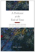 A Professor at the End of Time af John Best
