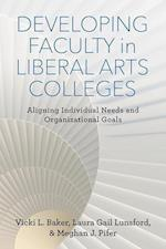 Developing Faculty in Liberal Arts Colleges (American Campus)