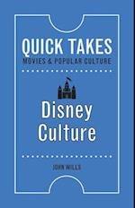 Disney Culture (Quick Takes Movies and Popular Culture)