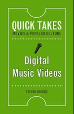 Digital Music Videos (Quick Takes Movies and Popular Culture)