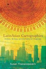 Latinasian Cartographies (Latinidad Transnational Cultures in the United States)
