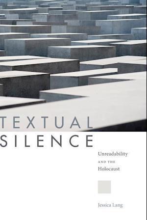 Bog, hardback Textual Silence af Jessica Lang