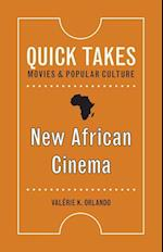 New African Cinema (Quick Takes Movies and Popular Culture)