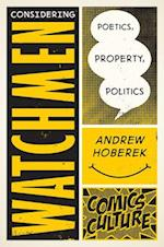 Considering Watchmen (Comics Culture)