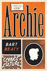 Twelve-Cent Archie (Comics Culture)